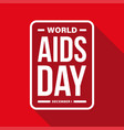world aids day sign red vector image