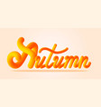 autumn lettering text vector image vector image