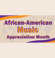african-american music appreciation month