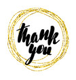inspirational lettering inscription thank you vector image