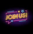join us sign in glowing neon style with speech vector image vector image