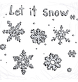 set doodle snowflakes let it snow vector image