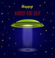 world ufo day ufo card vector image