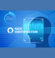 face identification system scanning modern access vector image vector image