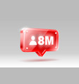 thank you followers peoples 8 million online vector image vector image