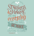 hand lettering with bible verse strength and honor vector image vector image