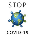 coronavirus 2019-ncov world stop icon corona vector image vector image