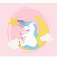 unicorn sitting on moon clouds star fantasy magic vector image