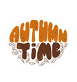 Autumn time phrase hand drawn leaves orange and