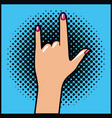 hand human expressing rock and roll pop art vector image