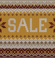 Sale Scandinavian style knitted pattern Flat style vector image vector image
