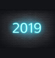 2019 neon new year holiday glowing number vector image vector image