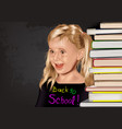 back to school with school girl and stack of books vector image