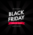 black friday 50 of sale vector image