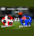 soccer gamedenmark vs australia vector image vector image