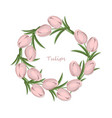 vintage tulips flowers round wreath card vector image vector image
