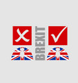 great briitain leaves european union referendum vector image vector image