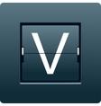 Letter V from mechanical scoreboard vector image