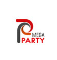 mega party letter p icon vector image