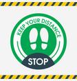stop keep your distance round floor green vector image vector image