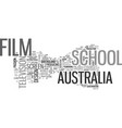 Australia film school text word cloud concept vector image