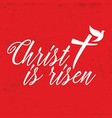 christ is risen lettering vector image vector image