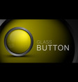 glossy blank yellow button for web design vector image vector image