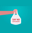 human hand holding bag say no plastic pollution vector image
