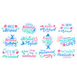 mermaids lettering quotes hand drawn little vector image vector image