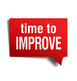 time to improve red 3d realistic paper speech vector image vector image