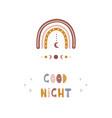 rainbow boho poster good night scandinavian vector image vector image