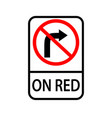 usa traffic road signs no right turn on red vector image vector image