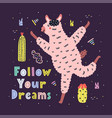 follow your dreams card with a cute running llama vector image vector image