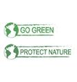 Go green protect nature grunge graffiti print vector image vector image