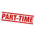 square grunge red part-time stamp vector image vector image