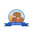 beer glass logo design barrels and three glasses vector image