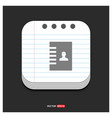 contact list icon gray icon on notepad style vector image