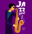 jazz music placard musician plays the saxophone vector image vector image
