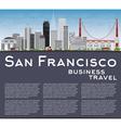 San Francisco Skyline with Gray Buildings vector image vector image