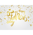 fathers day card or background vector image vector image