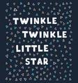 little star - fun hand drawn nursery poster vector image