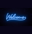 neon inscription welcome for signboard vector image vector image