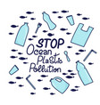 stop ocean plastic pollution vector image vector image