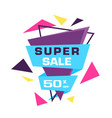 banner super sale 50 off triangle image vector image
