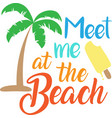 meet me at beach on white background vector image vector image