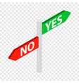 sign yes no isometric icon vector image vector image
