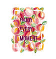 Enjoy Every Moment - motivation poster vector image