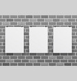 three blank white paper sheet on raw brick wall vector image vector image