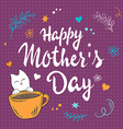 hand drawn mothers day lettering with white kitty vector image vector image