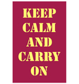 Keep calm and carry on dark red vector image vector image